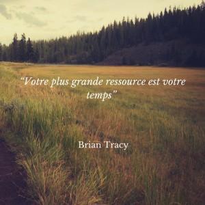 votre plus grande ressource est votre temps